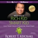 Rich Dad's Rich Kid Smart Kid : Give Your Child a Financial Head Start - eAudiobook