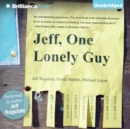 Jeff, One Lonely Guy - eAudiobook