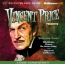Vincent Price Presents - Volume Four : Four Radio Dramatizations - eAudiobook