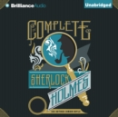 The Complete Sherlock Holmes - eAudiobook