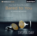 Bared to You - eAudiobook