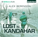 Lost in Kandahar - eAudiobook