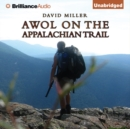 AWOL on the Appalachian Trail - eAudiobook