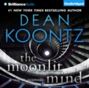 The Moonlit Mind : A Tale of Suspense - eAudiobook