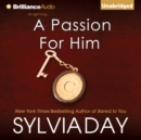 A Passion for Him - eAudiobook