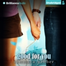 Good For You - eAudiobook