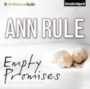 Empty Promises : And Other True Cases - eAudiobook