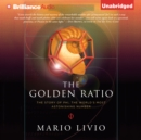 The Golden Ratio : The Story of Phi, the World's Most Astonishing Number - eAudiobook