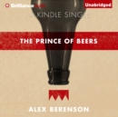 The Prince of Beers - eAudiobook