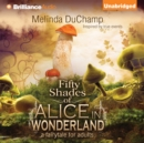 Fifty Shades of Alice in Wonderland - eAudiobook
