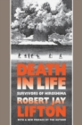 Death in Life : Survivors of Hiroshima - eBook