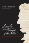 Lincoln and the Triumph of the Nation : Constitutional Conflict in the American Civil War - eBook