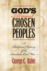 God's Almost Chosen Peoples : A Religious History of the American Civil War - eBook