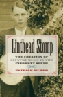 Linthead Stomp : The Creation of Country Music in the Piedmont South - eBook