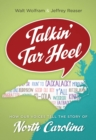 Talkin' Tar Heel : How Our Voices Tell the Story of North Carolina - eBook