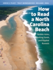 How to Read a North Carolina Beach : Bubble Holes, Barking Sands, and Rippled Runnels - eBook