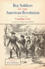 Boy Soldiers of the American Revolution - eBook
