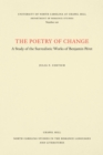 The Poetry of Change : A Study of the Surrealistic Works of Benjamin Peret - eBook