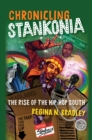 Chronicling Stankonia : The Rise of the Hip-Hop South - eBook