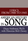 American History in Song : Lyrics from 1900 to 1945 - eBook