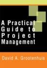 A Practical Guide to Project Management - eBook