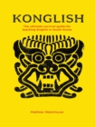 Konglish : The Ultimate Survival Guide for Teaching English in South Korea - eBook