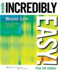 Wound Care Made Incredibly Easy! - eBook