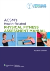 ACSM's Health-Related Physical Fitness Assessment Manual - eBook