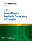 ACSM's Resource Manual for Guidelines for Exercise Testing and Prescription - eBook