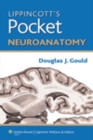 Lippincott's Pocket Neuroanatomy - eBook