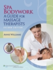 Spa Bodywork : A Guide for Massage Therapists - eBook