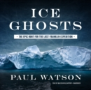 Ice Ghosts - eAudiobook