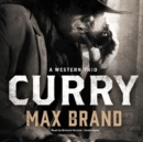 Curry : A Western Trio - eAudiobook
