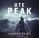 Ute Peak Country - eAudiobook