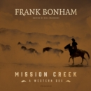 Mission Creek - eAudiobook