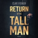 Return of the Tall Man - eAudiobook