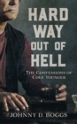 Hard Way Out of Hell - eBook