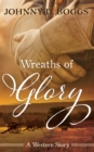 Wreaths of Glory - eBook