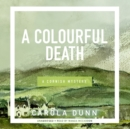 A Colourful Death : A Cornish Mystery - eAudiobook