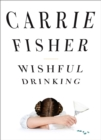 Wishful Drinking - eBook