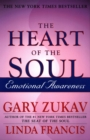 Heart Of The Soul : Emotional Awareness - eBook