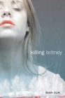 Killing Britney - eBook