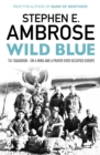 Wild Blue : 741 Squadron: On A Wing And A Prayer Over Occupied Europe - eBook