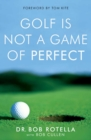 Golf is Not a Game of Perfect - eBook