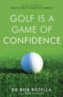 Golf is a Game of Confidence - eBook