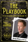 The Playbook : Suit Up. Score Chicks. Be Awesome - eBook