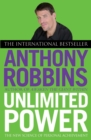 Unlimited Power : The New Science of Personal Achievement - eBook