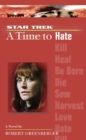 A Time To Hate : Star Trek The Next Generation - eBook