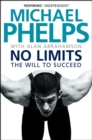 No Limits : The Will to Succeed - eBook