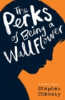 The Perks of Being a Wallflower YA edition - eBook